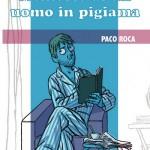 Memorie_di_un_uomo_in_pigiama_Paco_Roca1